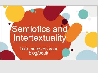 BTEC Creative Media Unit 1: Semiotics and Intertextuality