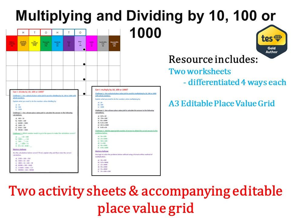 Multiplying and Dividing by 10, 100 and 1000 (Answers & Place value grid included)