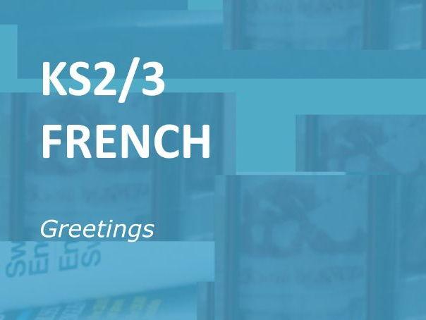 KS2/3 FRENCH: Greetings.  Worksheet selection.