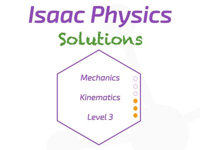 Isaac Physics Answers - Kinematics Level 3