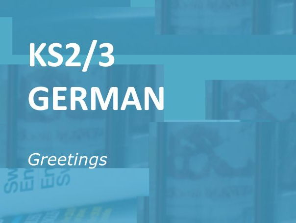 KS2/3 German: Greetings.  Online Vocabulary Activities.