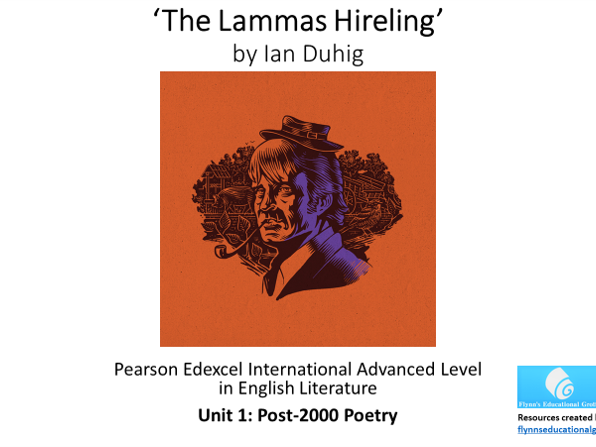 A Level Poetry: 'The Lammas Hireling by Ian Duhig