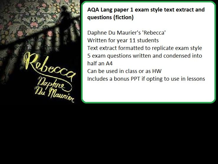 Paper 1  English  Language AQA - fiction style exam questions + text extract (Rebecca - Du'Maurier)
