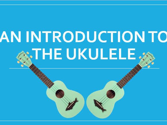 An Introduction to the Ukulele Lesson 1