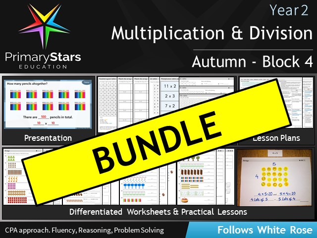 YEAR 2 - White Rose - Multiplication - Block 4 Unit- Autumn BUNDLE