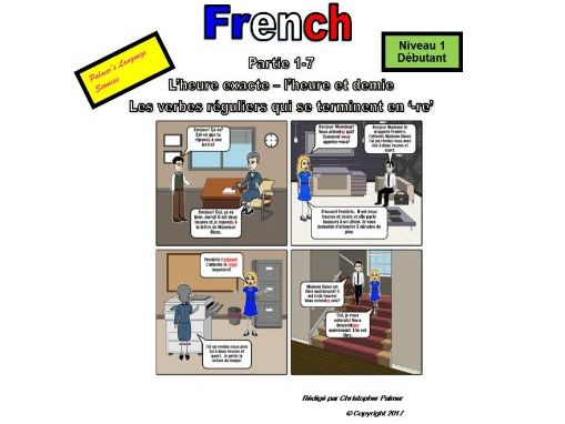 French for Adults: Beginners: Part 7: Time: Half past the hour and regular '-re' verbs