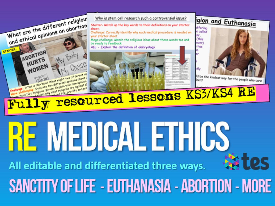 Ethics : Medical Ethics
