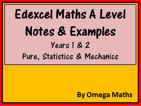 Edexcel A Level Maths Notes & Examples