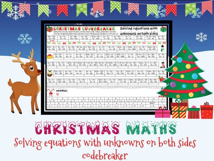 Christmas maths: solving equations with unknowns on both sides code breaker