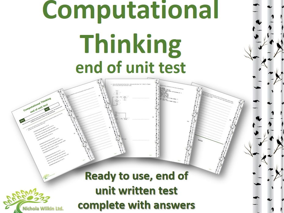 Computational Thinking End of Unit Test