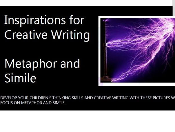Creative Writing - Metaphor and Simile