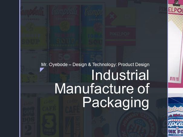 Industrial Manufacture of Packaging