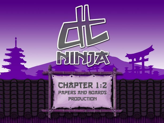 DT Ninja 1.2 Papers and Boards Production