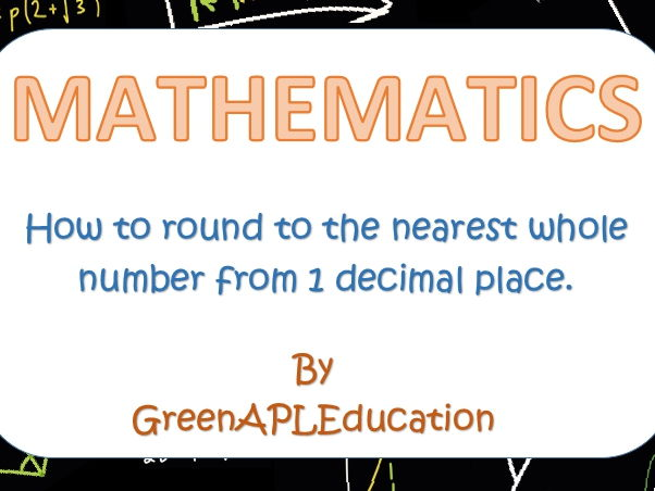 Maths: Rounding to the nearest whole number