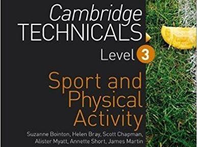 Cambridge Technicals Level 3 in Sport - Unit 10, Whole Course