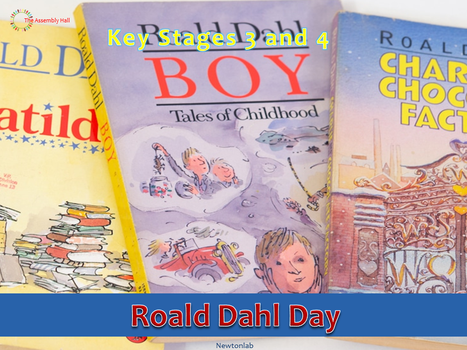 Roald Dahl Day Assembly-13th September 2020-Key Stages 3 and 4