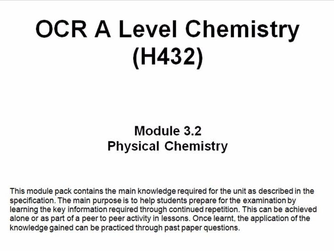 OCR A Level Chemistry (H432)      Module 3.2 Physical Chemistry