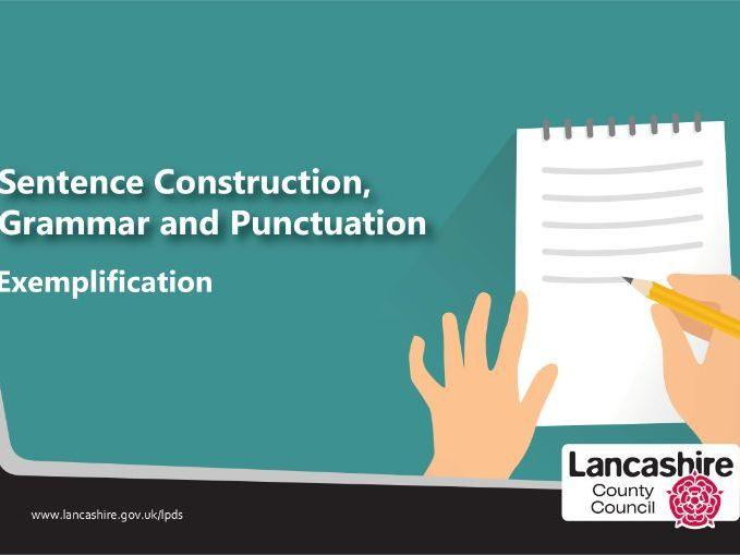 Sentence Construction, Grammar and Punctuation - Exemplification