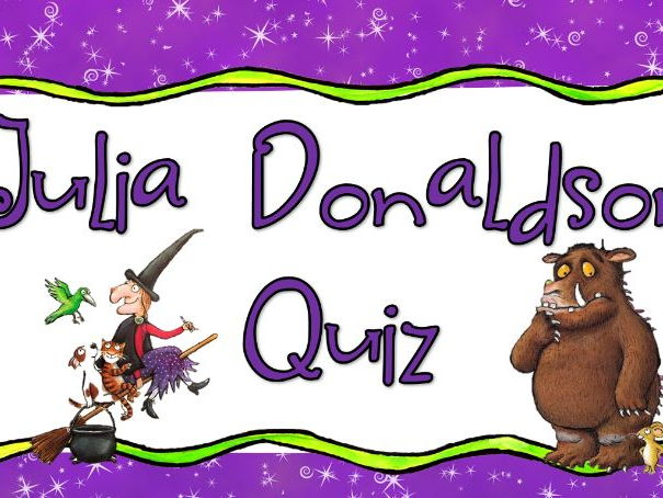 Julia Donaldson Quiz World Book Day