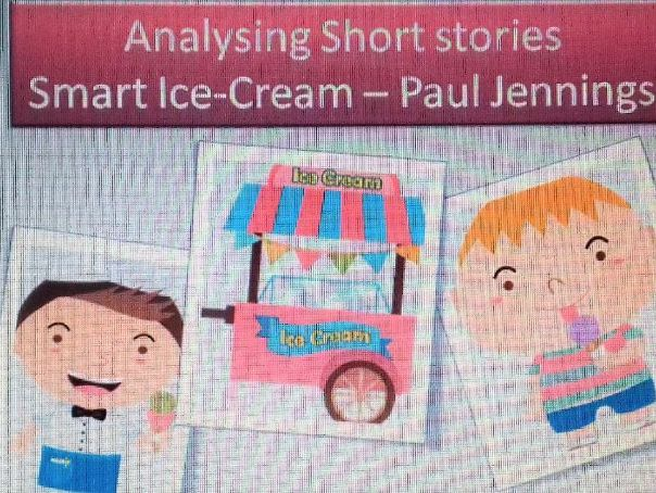 Short story - reading resource. 'Smart Ice Cream by Paul Jennings