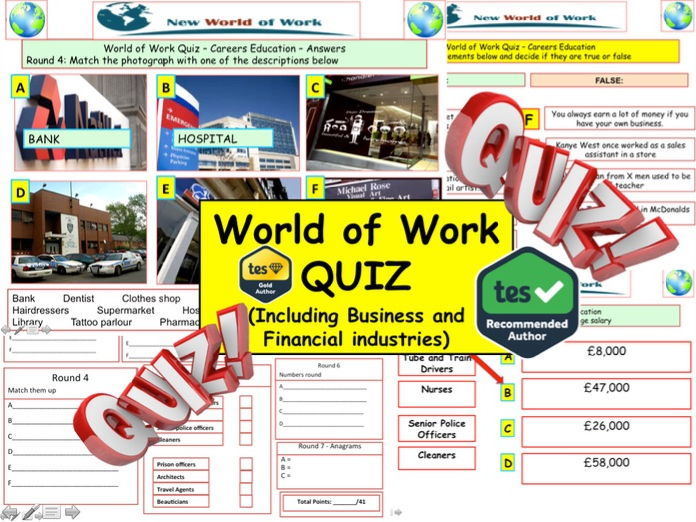 World of Work  Quiz  (Careers Quiz) - 7 rounds and 40+Qs' .Summer term Quiz.  End of term Quiz.