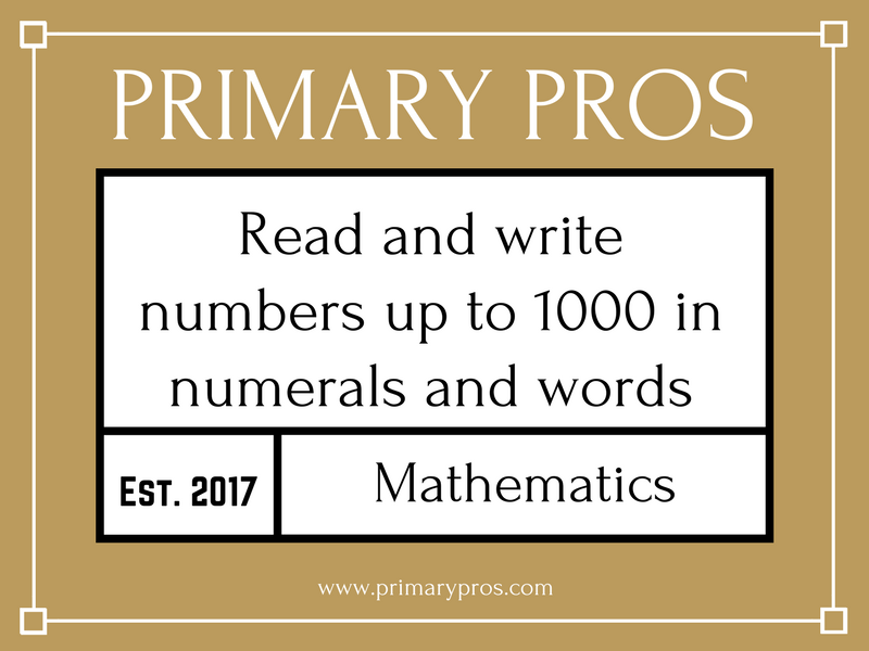 Read and write numbers up to 1000 in numerals and words