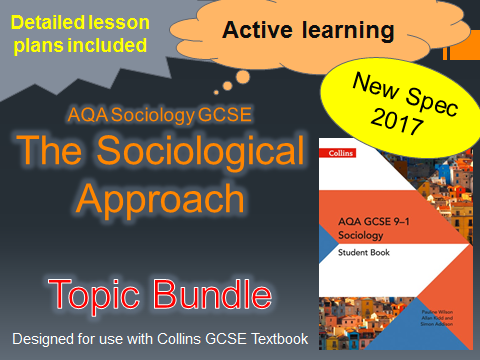 AQA New Spec 2017 - The Sociological Approach - Whole Topic Bundle