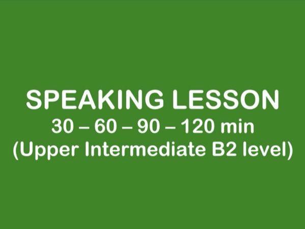 ESL Lesson - SPEAKING B2