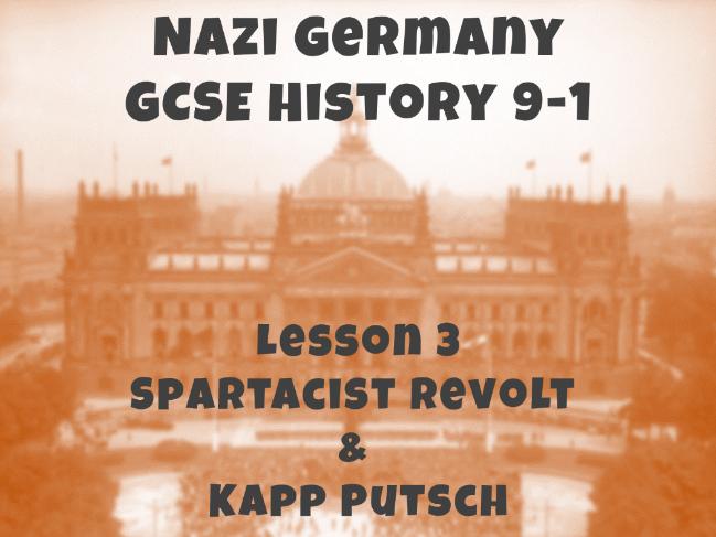 Nazi Germany - GCSE History 9-1 - Spartacist Revolt and Kapp Putsch
