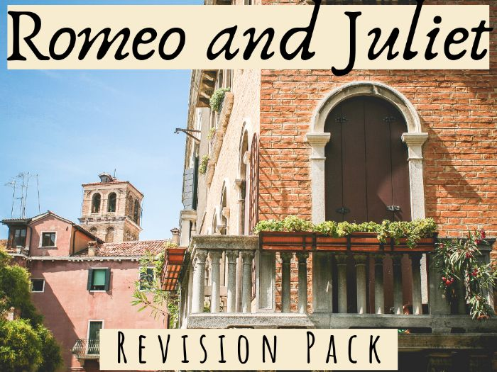 Romeo and Juliet Revision Pack
