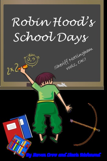 'Robin Hood's School Days' Primary School Play Script