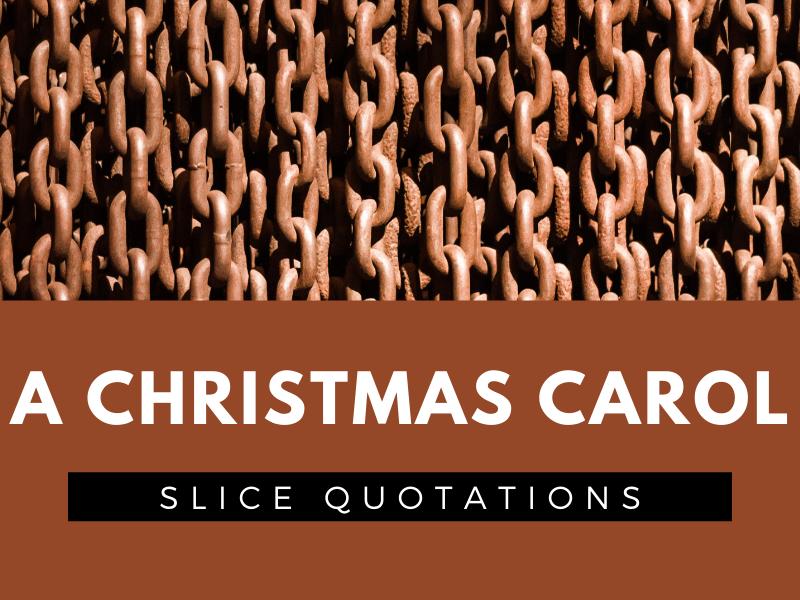 A Christmas Carol - SLICE Quotation Sheets