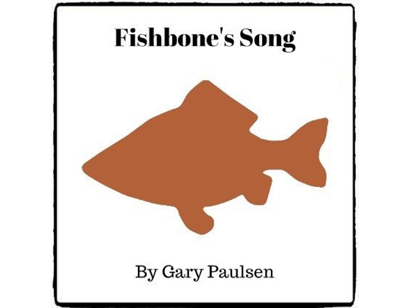 Fishbone's Song - (Reed Novel Studies)