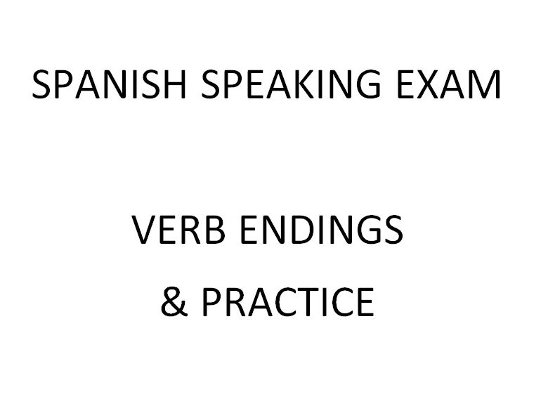 SPANISH SPEAKING EXAM - PRACTICE WORKSHEETS
