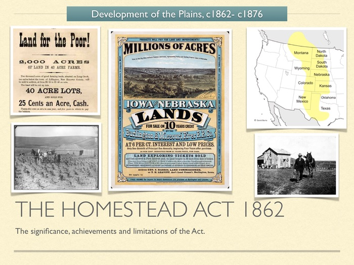 GCSE History American West 1800s. Development of the West. The Homestead Act 1862
