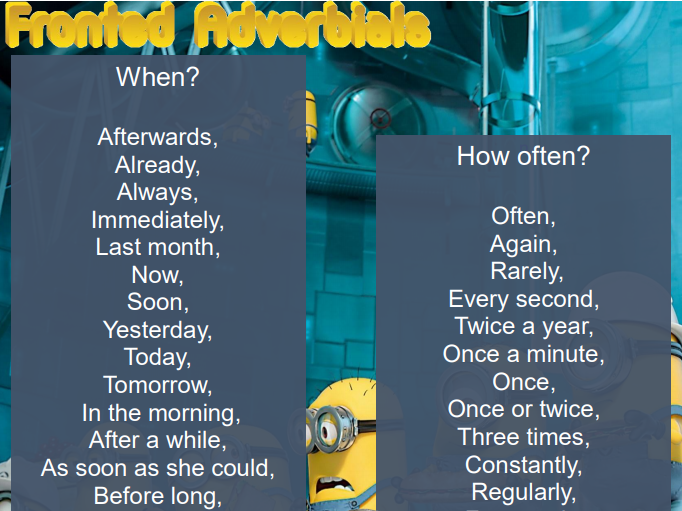 Minions' Fronted Adverbials