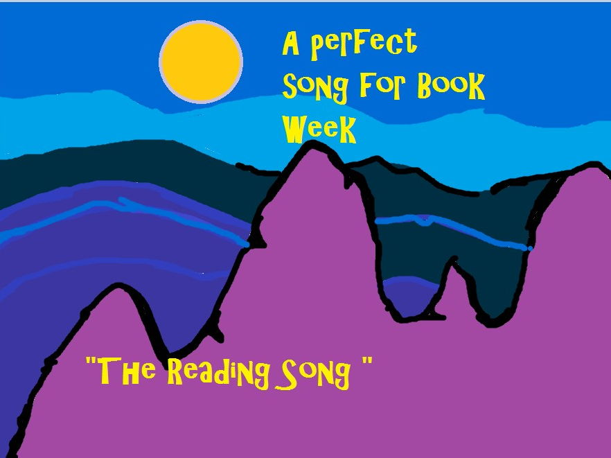 """The Reading Song"" Catchy and easy  for Book Week"