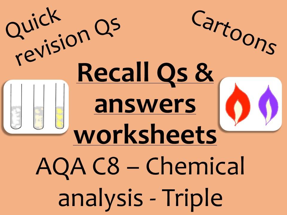 AQA Chemistry GCSE C8 Triple -  Chemical analysis recall Qs