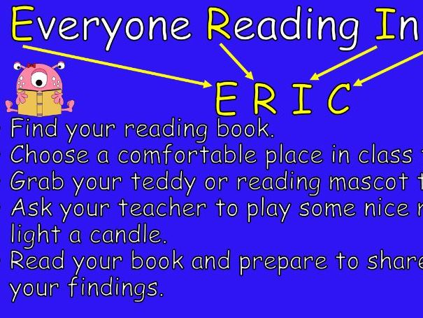 ERIC - Everyone Reading In Class (Reading resource poster and door sign)