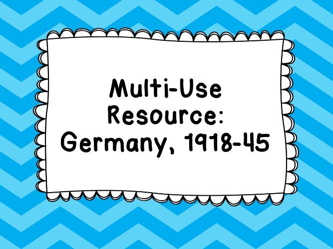 Multi-Use Resource: Germany, 1918–45 Dates