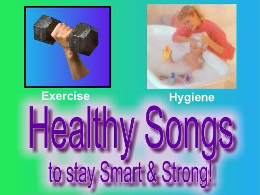 Healthy Songs to Stay Smart & Strong