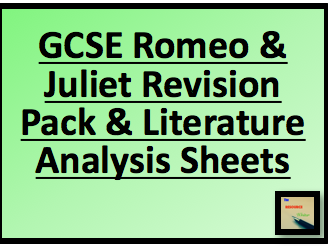 GCSE Literature Romeo and Juliet Revision Pack and Analysis Sheets