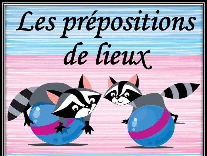 French prepositions of place. Board game.