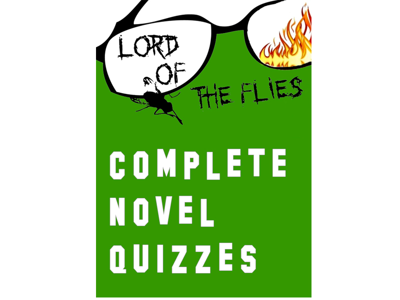 Lord of the Flies by William Golding Complete Novel Quizzes (7 Quizzes)