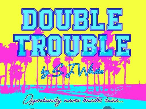 Double Trouble: Musical play for secondary/high schools