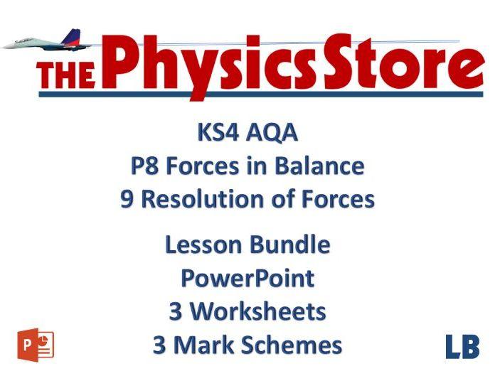 KS4 GCSE Physics AQA P8 9 Resolution of Forces Lesson Bundle