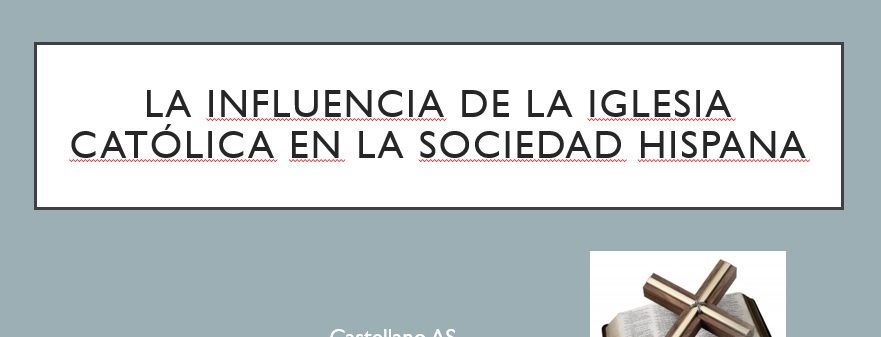 Spanish AS/A-Level - Influence of Catholic Church