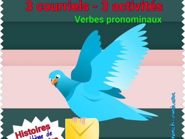 French reading & writing : Reflexive verbs : 3 activités avec des courriels