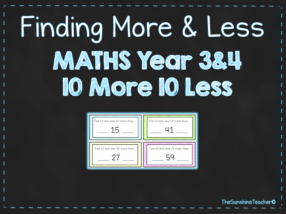 Finding More & Less - 10 More 10 Less - Year 3&4 - Math - Place Value