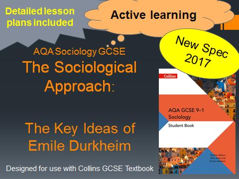 AQA GCSE New Spec 2017- The Sociological Approach Lesson 6 - Key ideas of Emile Durkheim